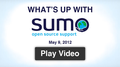 What's up with SUMO - May 9 2012