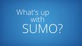What's up with SUMO - Dec 19